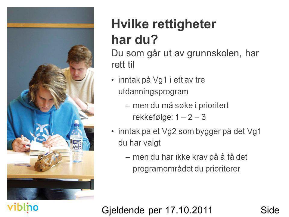 Gjeldende per 17.10.2011Side 15 Hvilke rettigheter har du.