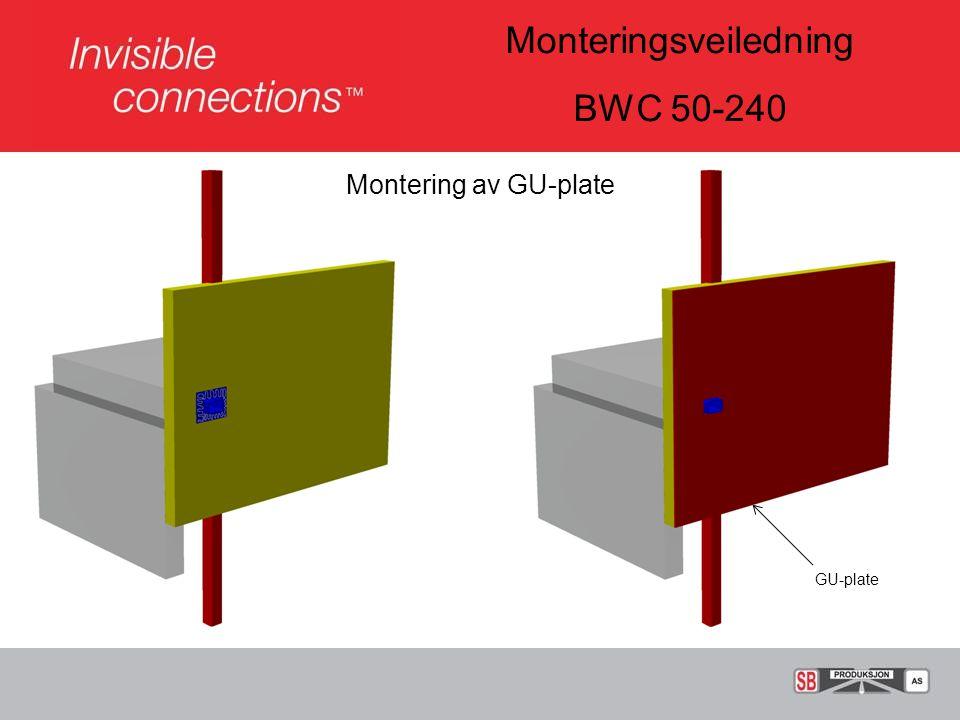 Monteringsveiledning BWC 50-240 GU-plate Montering av GU-plate