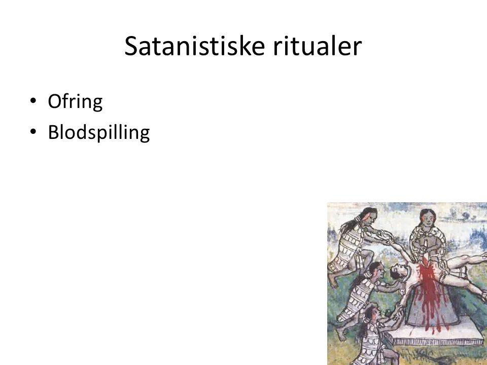 Satanistiske ritualer Ofring Blodspilling