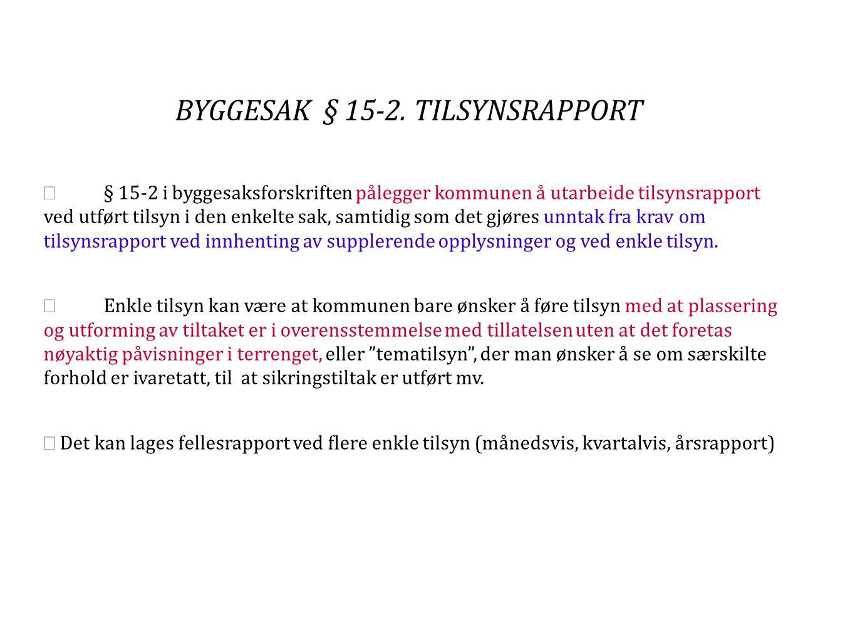 BYGGESAK § 15-2.