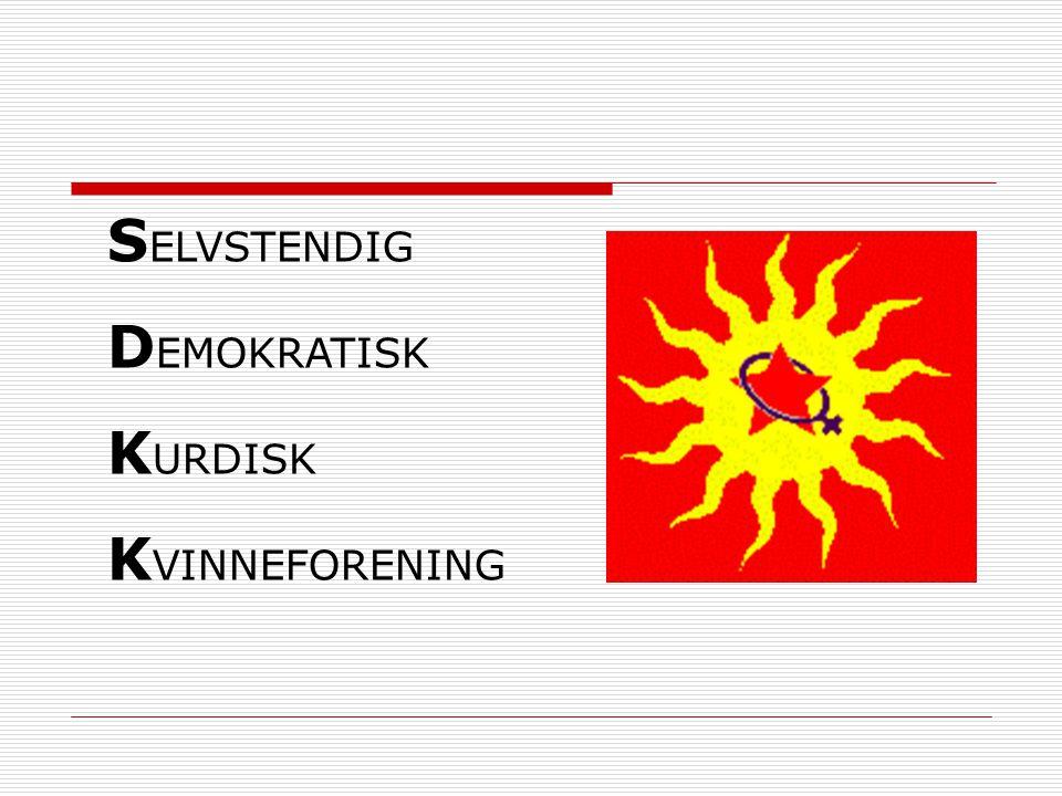 S ELVSTENDIG D EMOKRATISK K URDISK K VINNEFORENING