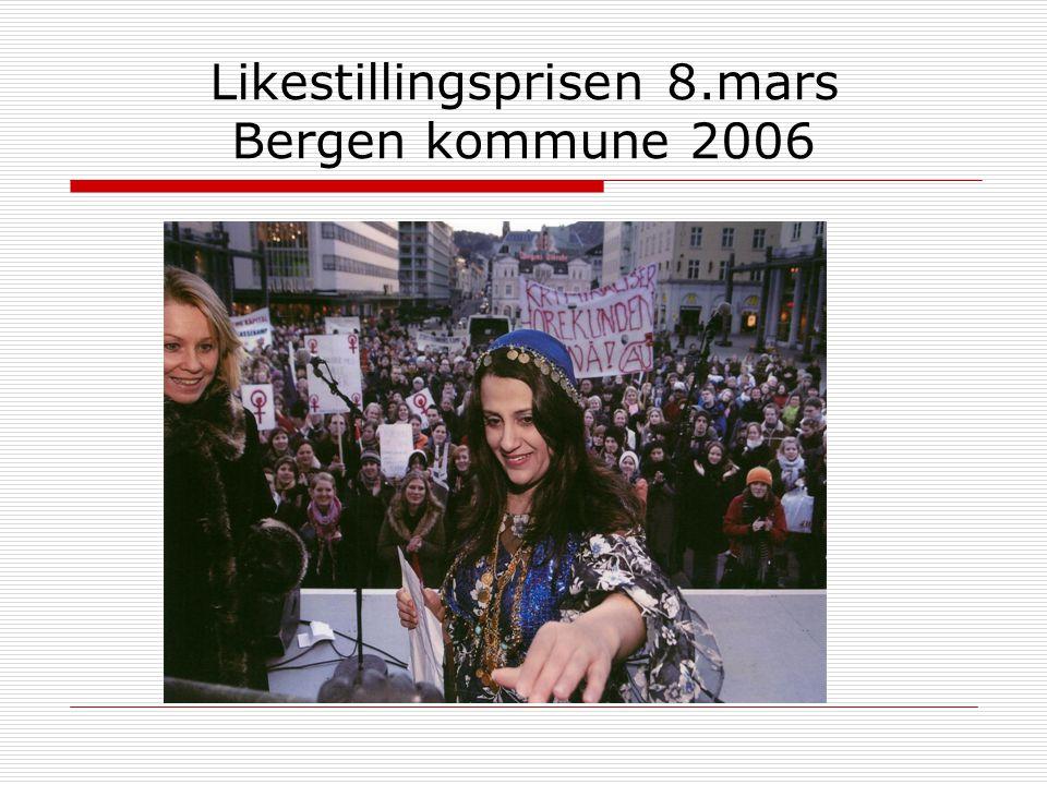 Likestillingsprisen 8.mars Bergen kommune 2006