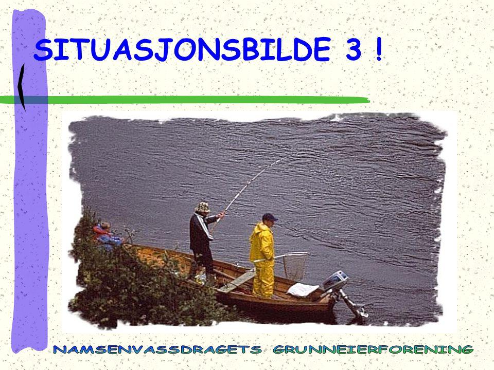 SITUASJONSBILDE 3 !