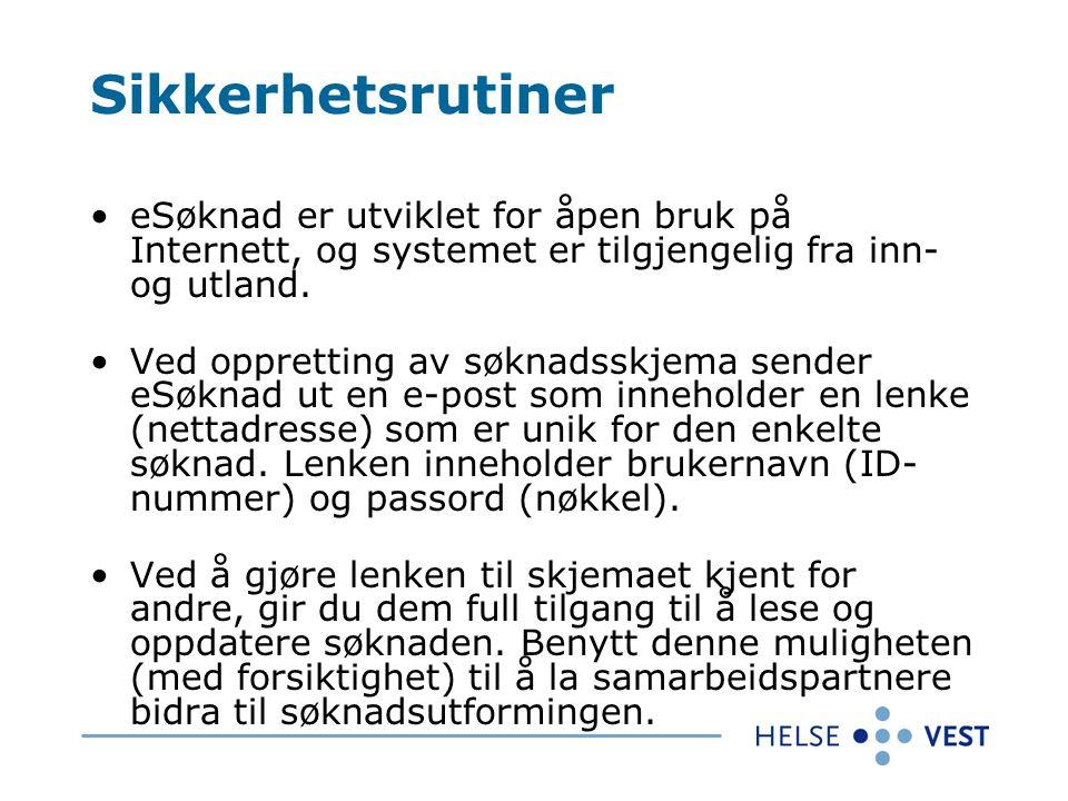 eSøknad Oversikt Søknadsskjemaet Prosjektleder og medarbeidere fyller inn feltene i skjemaet.