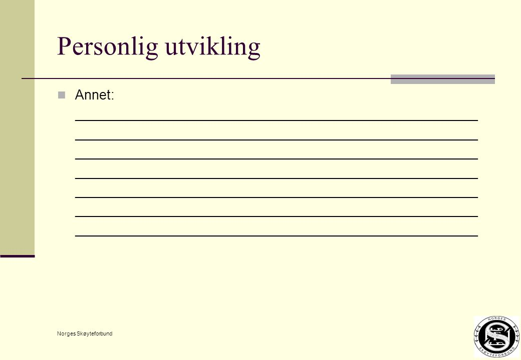 Norges Skøyteforbund Personlig utvikling Annet: ______________________________________________________