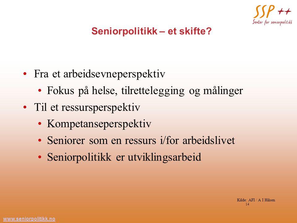 www.seniorpolitikk.no 14 Seniorpolitikk – et skifte.