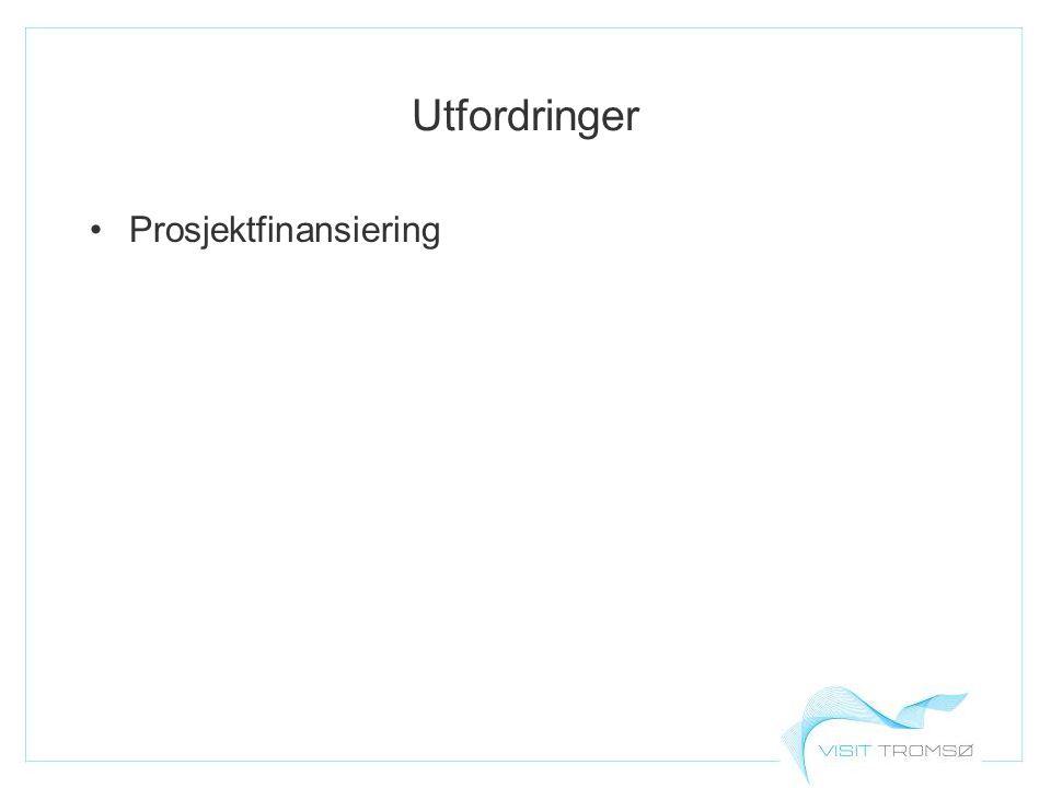 Utfordringer Prosjektfinansiering