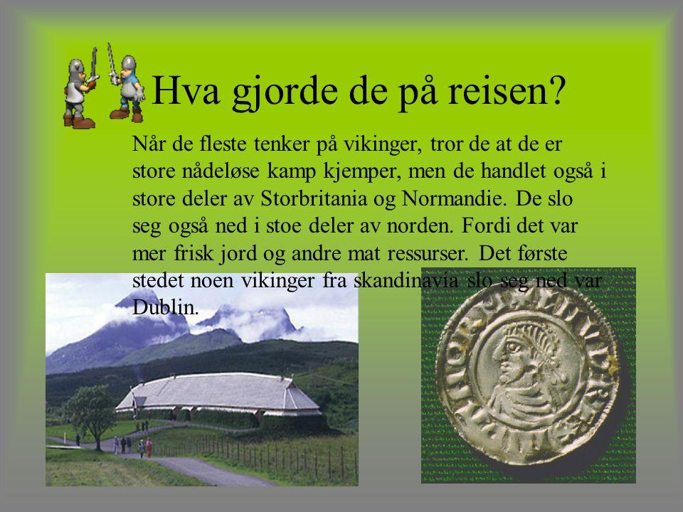 Vikingskip Vikingskip var smale, lange og raske skip.