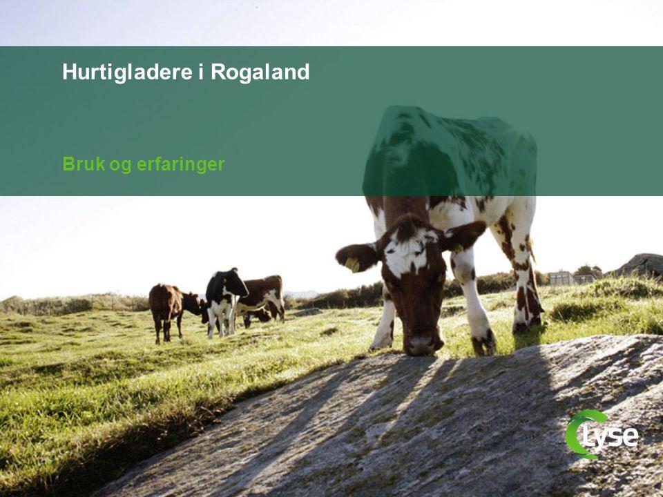 Hurtigladere i Rogaland Bruk og erfaringer