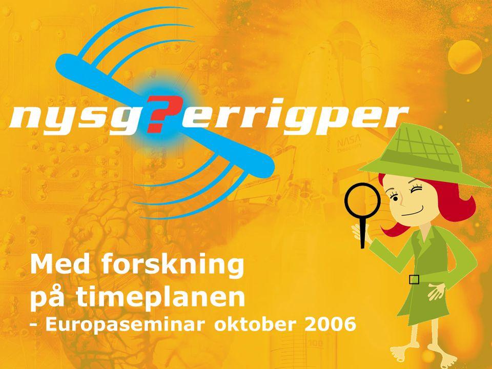 Med forskning på timeplanen - Europaseminar oktober 2006
