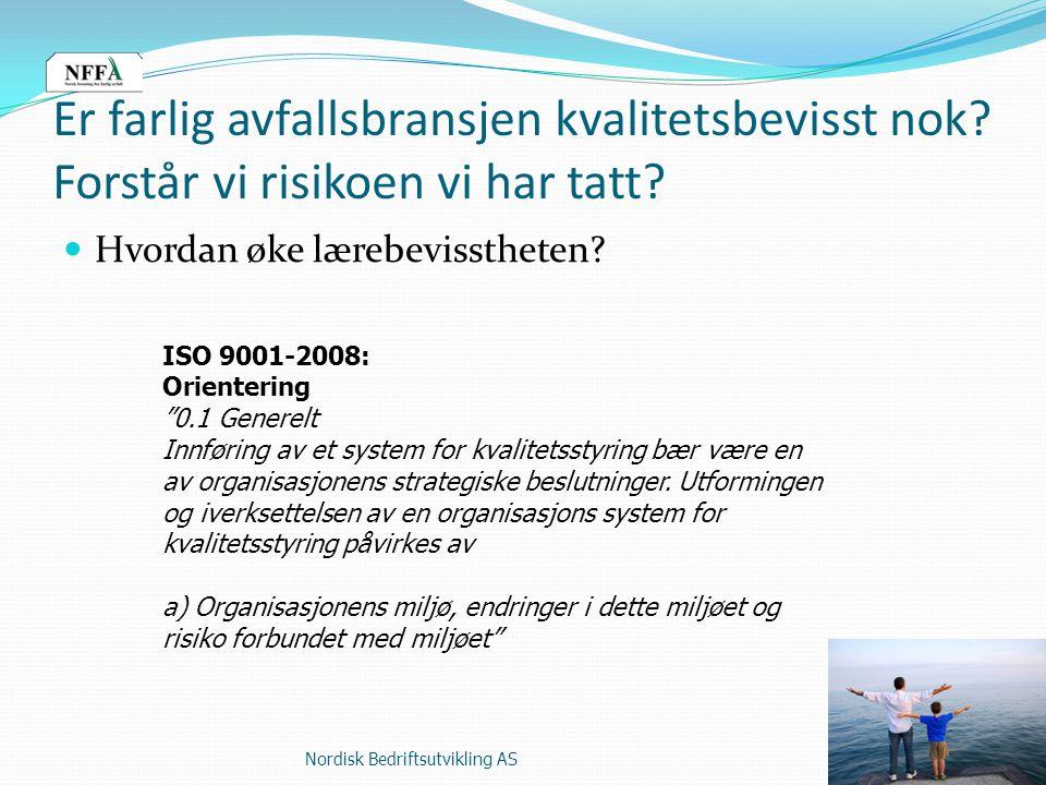 Nordisk Bedriftsutvikling AS Hvordan øke lærebevisstheten.
