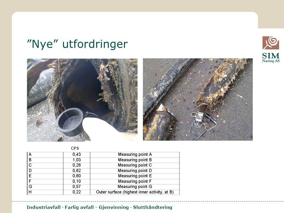 """Industriavfall - Farlig avfall - Gjenvinning - Slutthåndtering """"Nye"""" utfordringer CPS"""