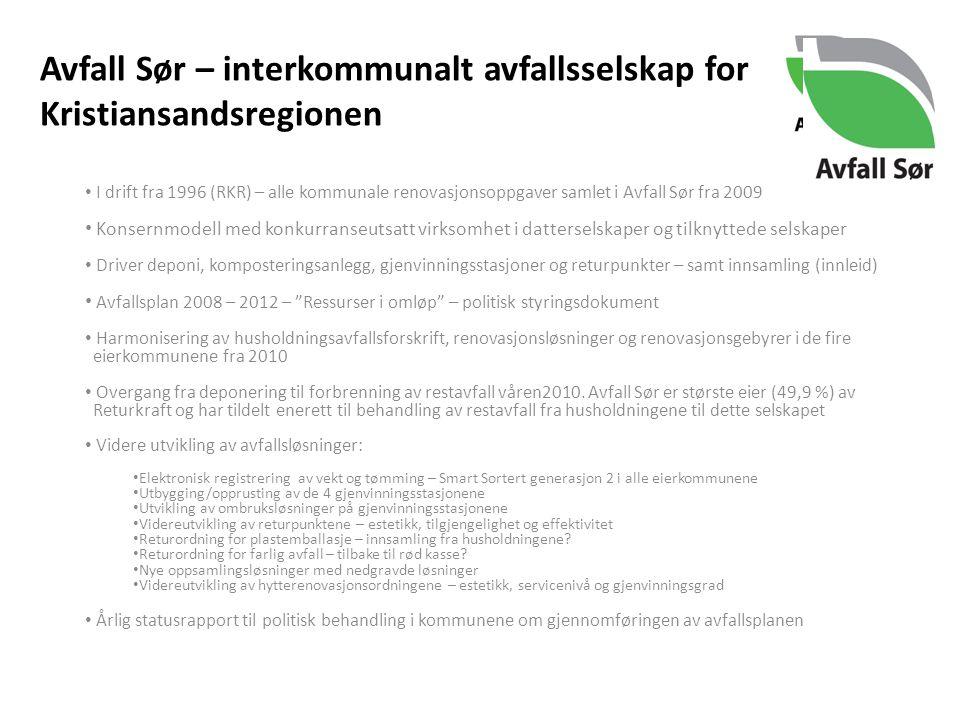 Avfall Sør – interkommunalt avfallsselskap for Kristiansandsregionen I drift fra 1996 (RKR) – alle kommunale renovasjonsoppgaver samlet i Avfall Sør f