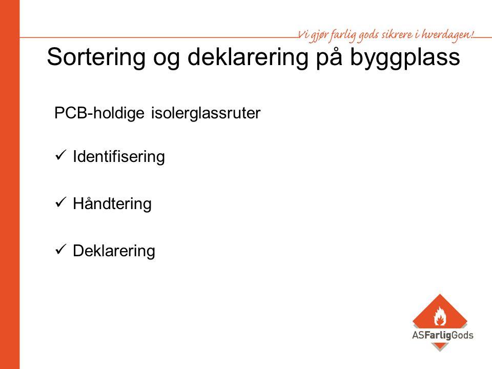 Sortering og deklarering på byggplass PCB-holdige isolerglassruter Identifisering Håndtering Deklarering