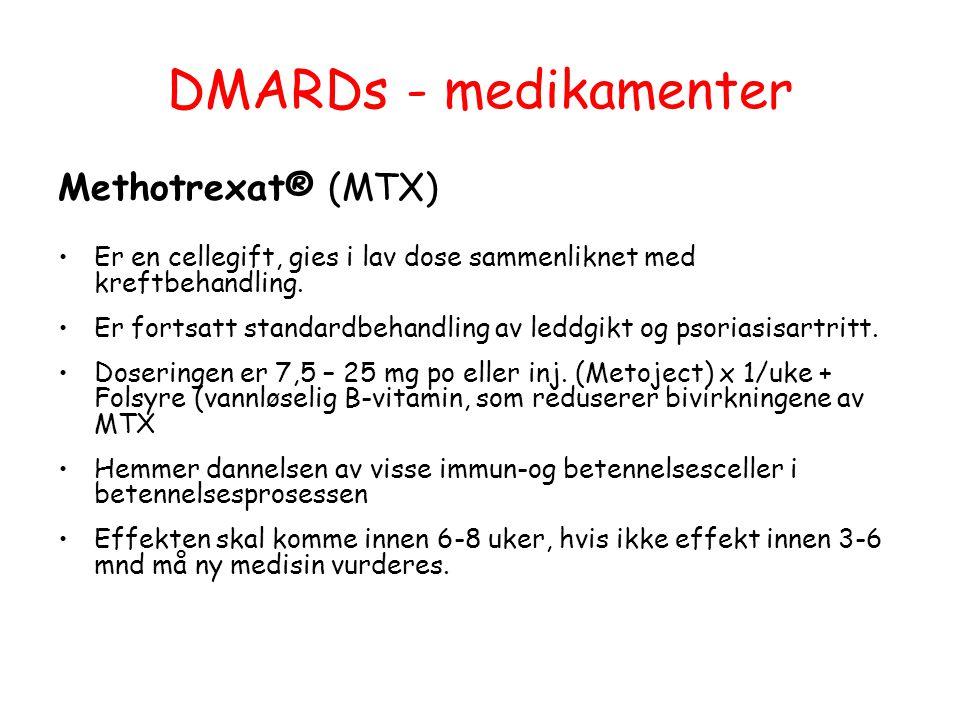 DMARDs - medikamenter Methotrexat® (MTX) Er en cellegift, gies i lav dose sammenliknet med kreftbehandling. Er fortsatt standardbehandling av leddgikt