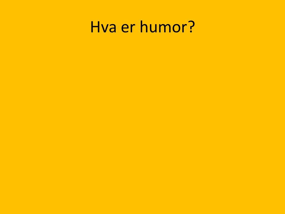 Hva er humor?