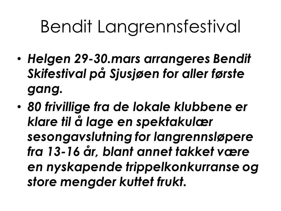 Bendit Langrennsfestival Helgen 29-30.mars arrangeres Bendit Skifestival på Sjusjøen for aller første gang. 80 frivillige fra de lokale klubbene er kl