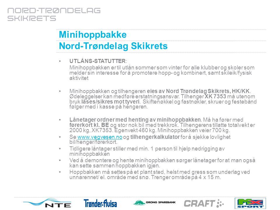 Minihoppbakke, Nord-Trøndelag skikrets Utlånsstatutter: Sommers-tid følger det med kunstgressdekke i unnarennet.