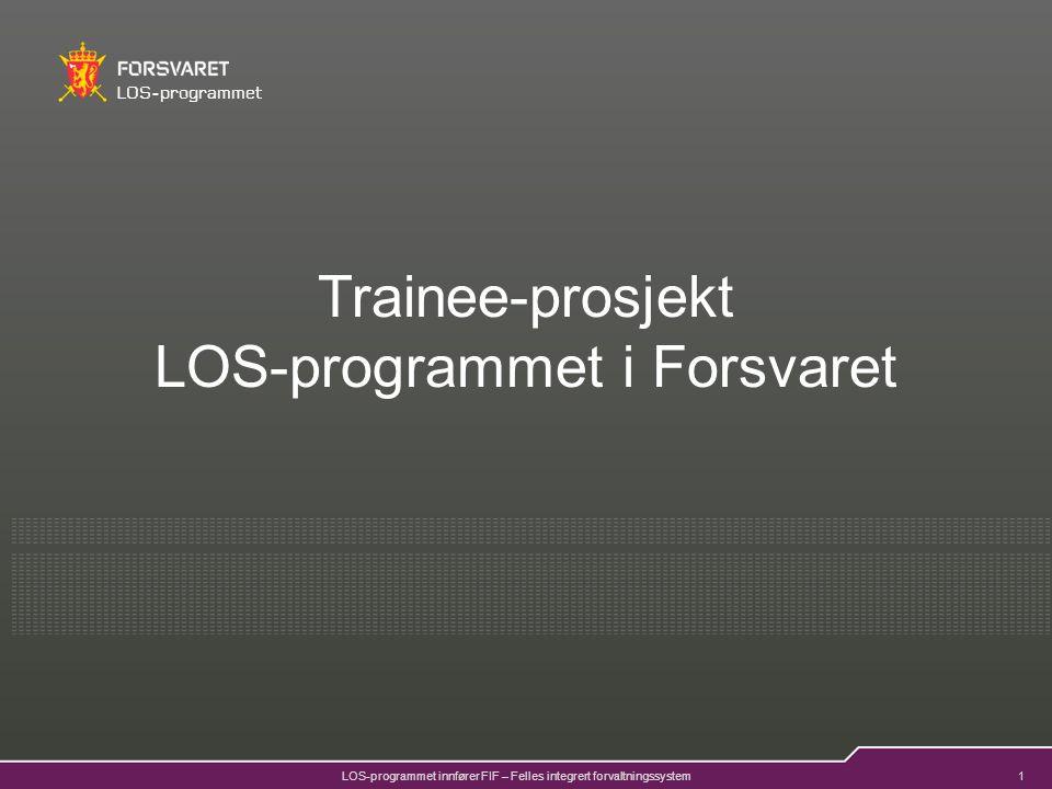 2 LOS-programmet LOS-programmet i ForsvaretFIF – Felles integrert forvaltningssystem LOS-programmet i Forsvaret Består av ett program med flere prosjekter Innfører Felles Integrert Forvaltningssystem – FIF Hvorfor.