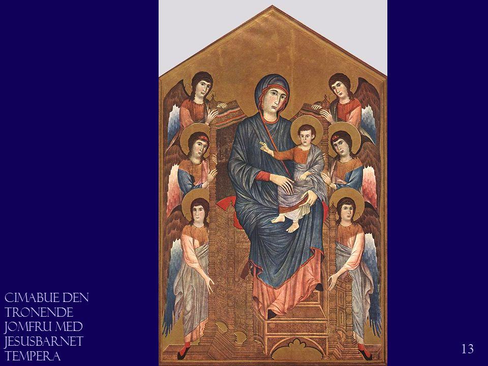 Jomfruen med jesusbarnet 13 Cimabue den tronende jomfru Med Jesusbarnet Tempera