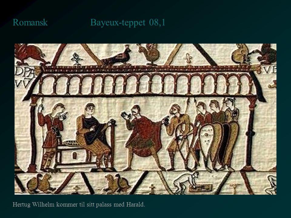 Bayeux-teppet 08,1 Romansk Hertug Wilhelm kommer til sitt palass med Harald.