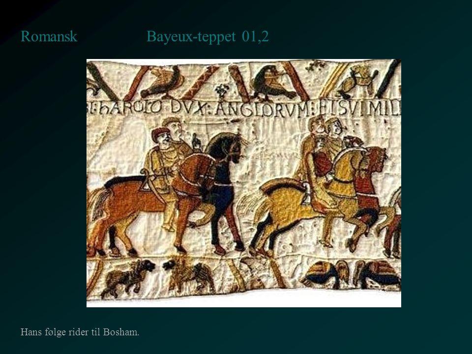 Bayeux-teppet 01,2 Romansk Hans følge rider til Bosham.