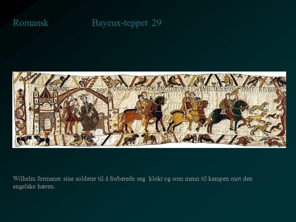 Bayeux-teppet 29 Romansk Wilhelm formaner sine soldater til å forberede seg klokt og som menn til kampen mot den engelske hæren.