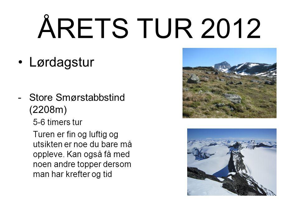 ÅRETS TUR 2012 Fredagstur -Loftet -(2170m)