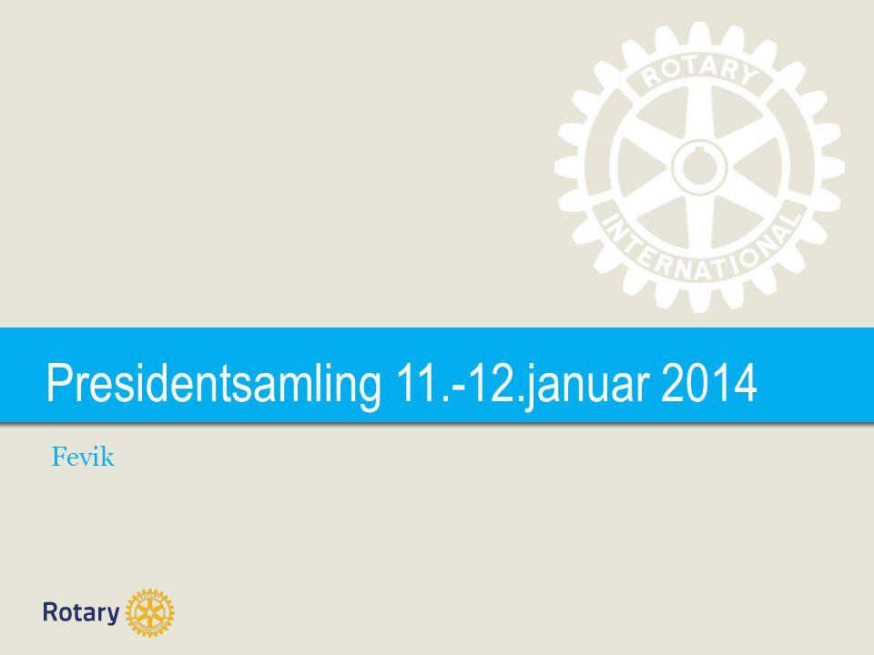 TITLE Presidentsamling 11.-12.januar 2014 Fevik