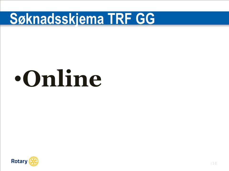 | 38 Søknadsskjema TRF GG Online