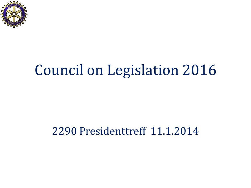 Council on Legislation 2016 2290 Presidenttreff 11.1.2014