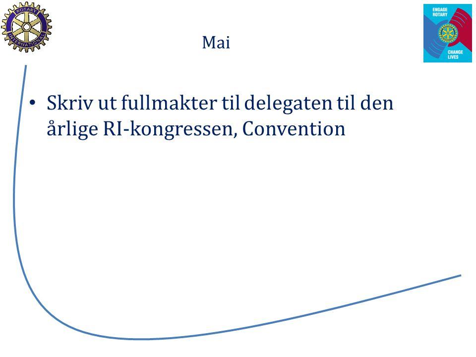 Mai Skriv ut fullmakter til delegaten til den årlige RI-kongressen, Convention