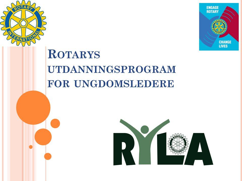 R OTARYS UTDANNINGSPROGRAM FOR UNGDOMSLEDERE