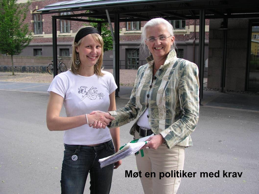 Møt en politiker med krav
