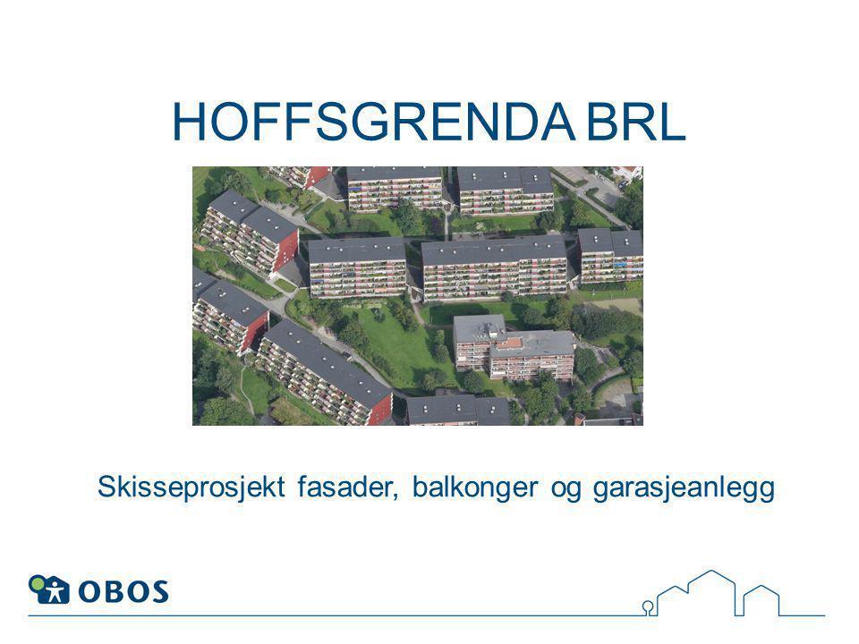 HOFFSGRENDA BRL Skisseprosjekt fasader, balkonger og garasjeanlegg