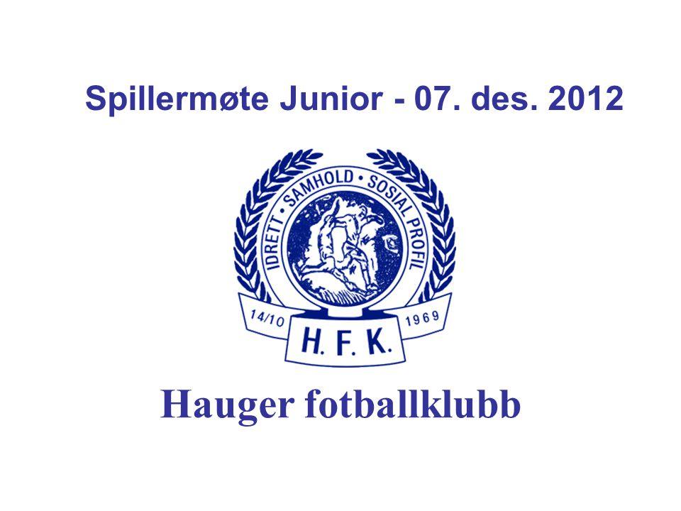 Spillermøte Junior - 07. des. 2012 Hauger fotballklubb