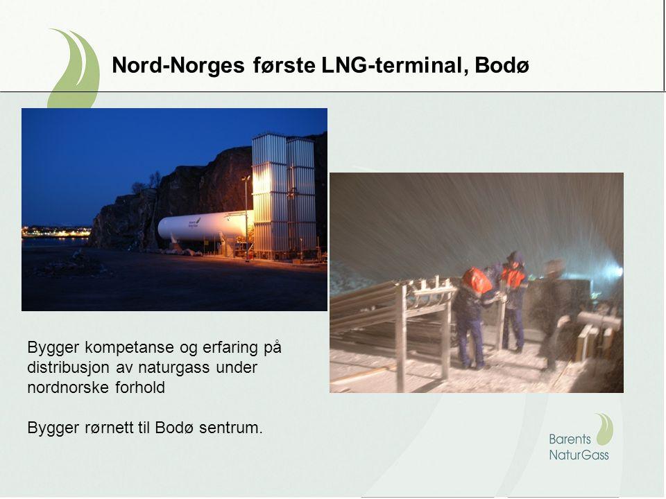 Nord-Norges første LNG-terminal, Bodø Bygger kompetanse og erfaring på distribusjon av naturgass under nordnorske forhold Bygger rørnett til Bodø sentrum.