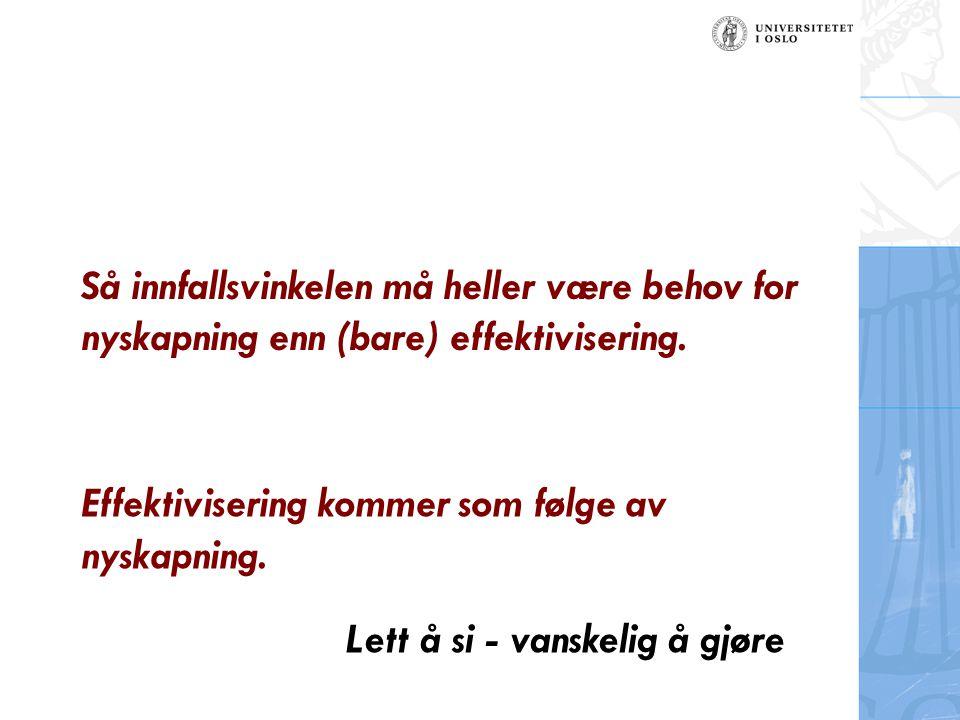 Systemporteføljen ved Universitetet i Oslo Behovet for å kunne bytte ut enkelt- elementer uten å ødelegge helheten er kanskje åpenbar…