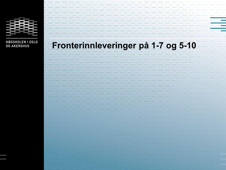 Fronterinnleveringer på 1-7 og 5-10