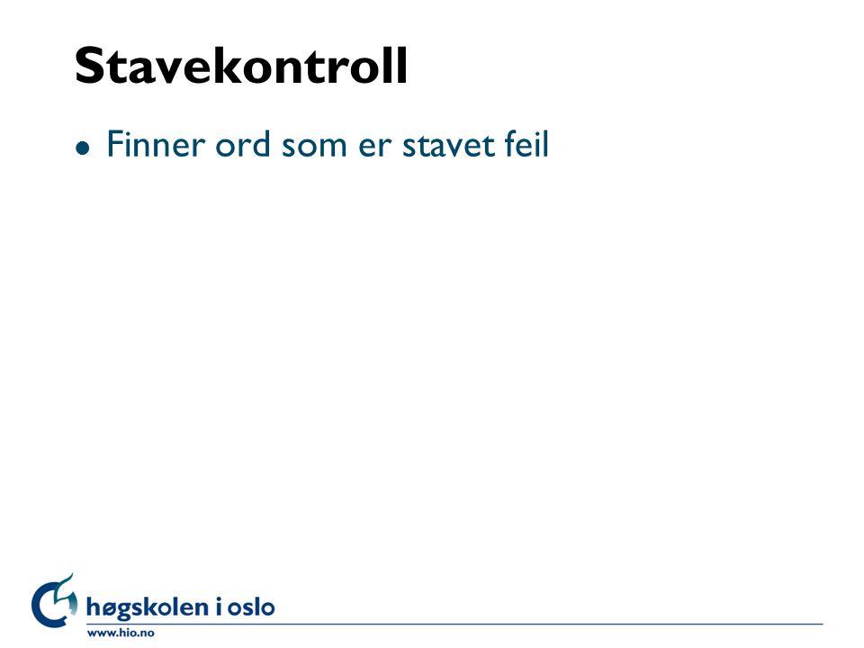 Stavekontroll l Finner ord som er stavet feil