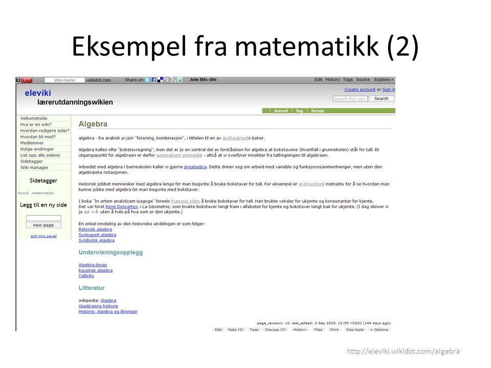 Eksempel fra matematikk (2) http://eleviki.wikidot.com/algebra
