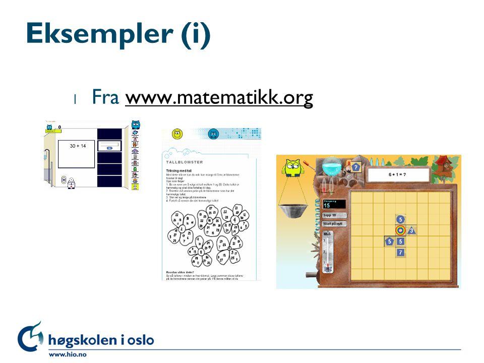 Eksempler (i) l Fra www.matematikk.orgwww.matematikk.org