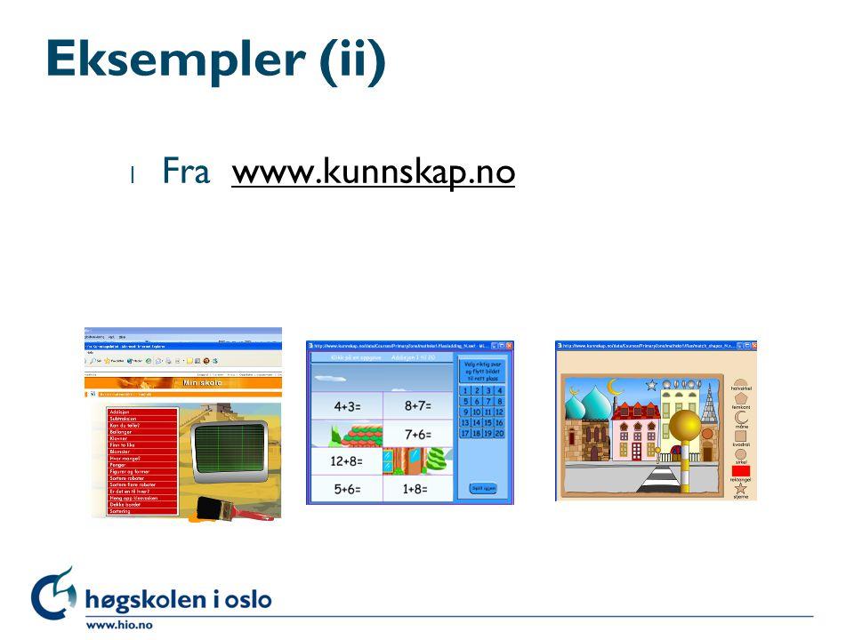 Eksempler (ii) l Fra www.kunnskap.nowww.kunnskap.no