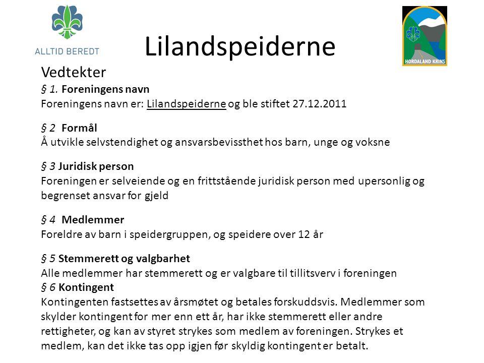 Lilandspeiderne Vedtekter § 1.