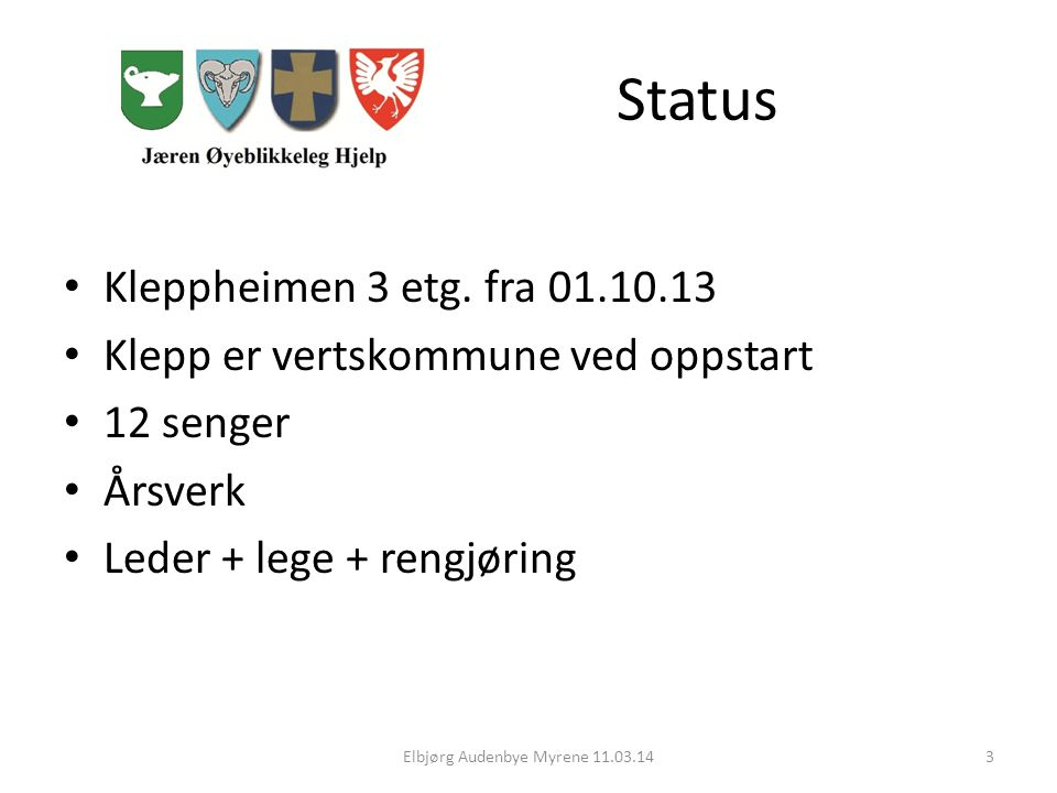 Status Kleppheimen 3 etg.