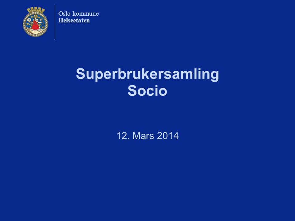Oslo kommune, Helseetaten SMS fra Socio Er det behov for å kunne sende SMS fra Socio samt få dokumentert sending av SMS.