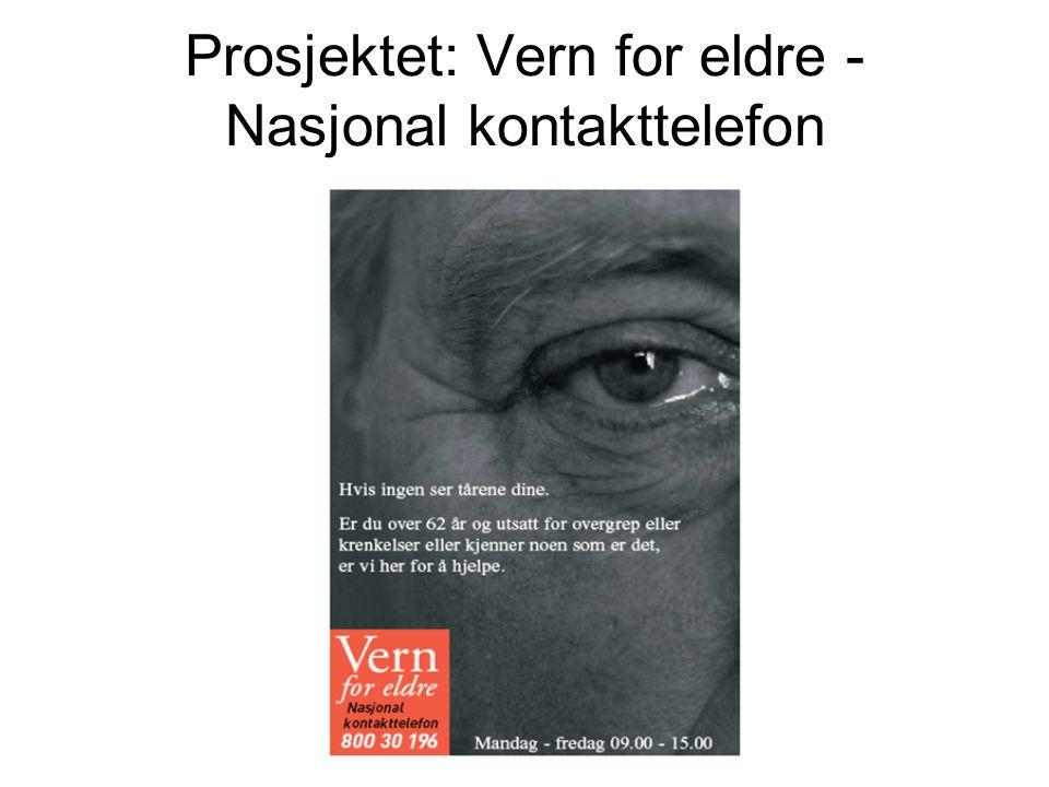 Prosjektet: Vern for eldre - Nasjonal kontakttelefon