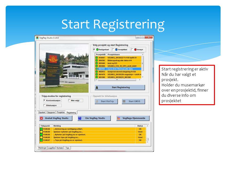 Start Registrering Start registrering er aktiv Når du har valgt et prosjekt. Holder du musemarkør over en prosjektid, finner du diverse info om prosje