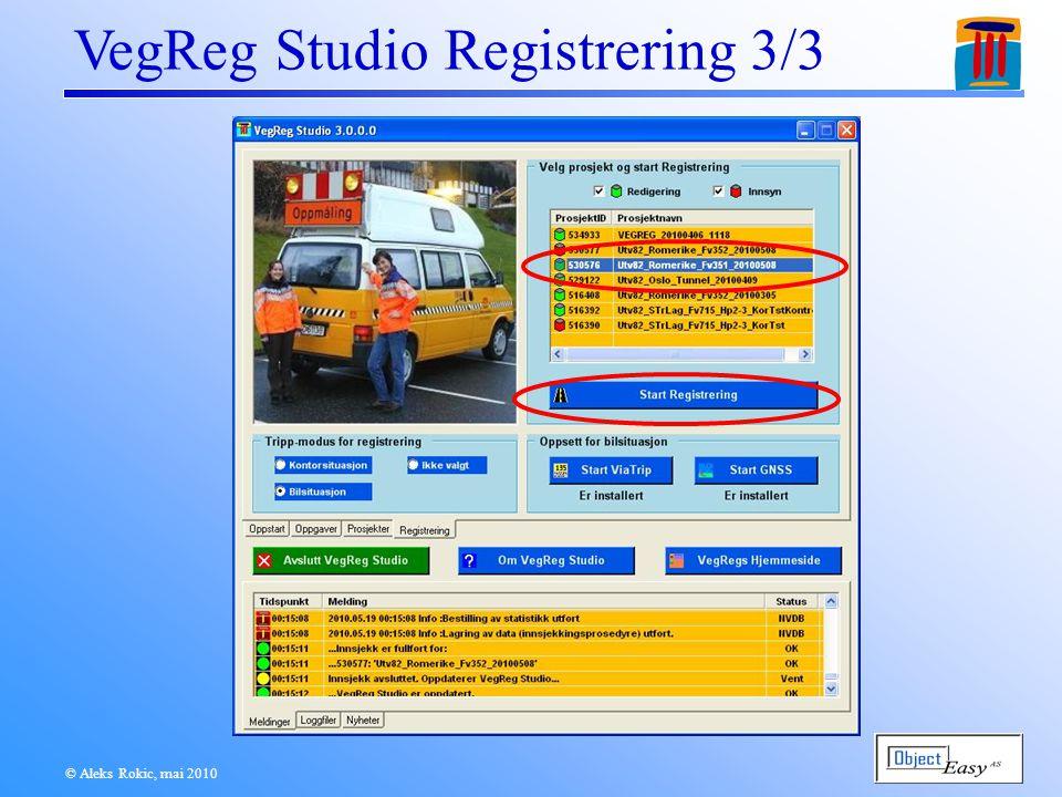 © Aleks Rokic, mai 2010 VegReg Studio Registrering 3/3