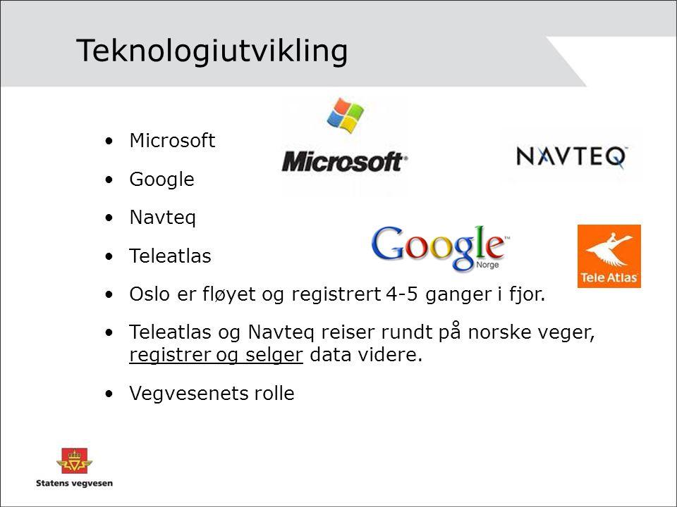 Microsoft Google Navteq Teleatlas Oslo er fløyet og registrert 4-5 ganger i fjor. Teleatlas og Navteq reiser rundt på norske veger, registrer og selge